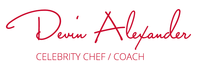 News, Recipes & Tips from Celebrity Chef Devin Alexander